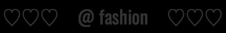 @fashion