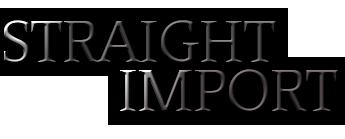 STRAIGHT IMPORT