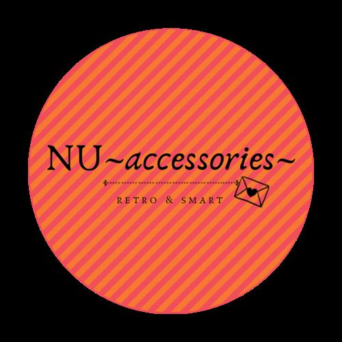 NU ~accessories~
