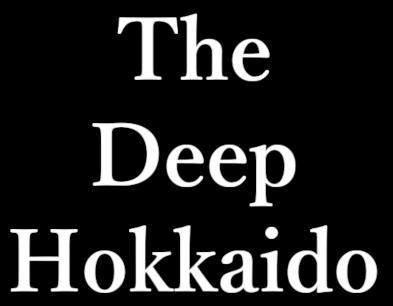 The Deep Hokkaido