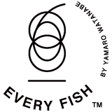EVERY FISH PROJECT by㈱やまろ渡邉直営店 鶴見食賓館