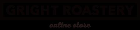 GRIGHT ROASTERY(グライトロースタリー) オンラインストア