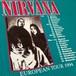 Vintage 90s NIRVANA ( ニルヴァーナ ) IN UTERO Europe Tour L/S Tee