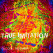 True imitation -single-