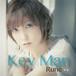 Key Man【RuneShop特典:非売品透明るねリスステッカー付】