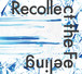 """アナログレコード """"Recollect the Feeling"""""""