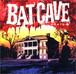【USED】BAT CAVE / コウモリの唄