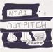 NYAI / OUT PITCH