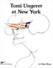 トミー・ウンゲラー/Tomi Ungerer et New York