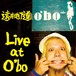 CD『Live at O'bo』
