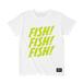 FISH! FISH! FISH! T : BassersHigh