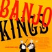 CD 「THE BANJO KINGS : Vol.1 」