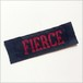 織りネーム / FIERCE