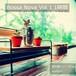【店舗様向け 著作権フリーBGM】ボサノバ Vol.1 1時間 癒しの音楽、ヒーリングミュージック、CD-R JASRAC申請不要【送料無料】