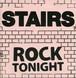 "Stairs – Rock Tonight  7"""