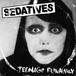 "sedatives / teenage runaway 7"""