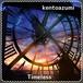 kentoazumi 41st 配信限定シングル Timeless(WAV/Hi-Res)