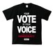 YOUR VOTE IS YOUR VOICE : 1(T-SHIRT) ブラック