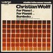 CHRISTIAN WOLFF - For Piano I / For Pianist / Burdocks
