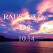 RAUS体感Live -浄化- 10.14