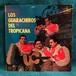 LP / Los Guaracheros Del Tropicana / Los Guaracheros Del Tropicana
