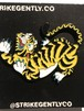 "STRIKEGENTLY.CO""Tiger Pin"""