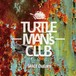 DANCE CRASHER By TURTLE MAN'S CLUB
