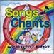 Songs and Chants  子どもが選んだ英語の歌36曲の絵本