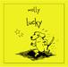【molly】Lucky