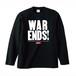 WAR ENDS(LONG SLEEVE) 黒ボディー