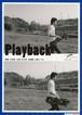 Playback【2019年再公開版】