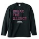 BREAK THE SILENCE【FULL COLOR / 黒ボディー】LONG SLEEVE