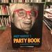 Andy Warhol's PARTY BOOK:Andy Warhol(アンディ・ウォーホル), Pat Hackett
