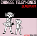 chinese telephones / democracy 2004-2008 cd
