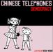 chinese telephones / democracy 2004-2008 cd