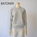BATONER/バトナー・loopweel knityyarn crew neck sweat
