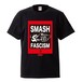 SMASH FASCISM(T-SHIRT)