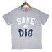 【SAKE Tシャツ】SAKE or DIE / ミックスグレイ