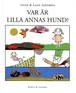 VAR AR LILLA ANNAS HUND?