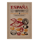 Colores de ESPANA スペインの色彩|FRUIT LABELS ISSUE: CAL 2015