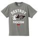 DESTROY FASCISM(A.F.A.B.:ALL FASCISTS ARE BASTARDS)T-SHIRT(ミックスグレー/サンドカーキ/ゴールドイエロー/レッド )