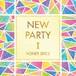 【送料無料】アルバム「NEW PARTY Ⅰ」