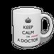 【名入れ可】KEEP CALM I'M (almost) A DOCTOR マグカップ