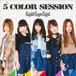 Mini Album『5 COLOR SESSION』