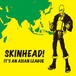 V.A - SKINHEAD! IT'S AN ASIAN LEAGUE CD