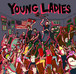 young ladies / young ladies 7""