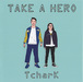 【CD】TAKE A HERO  TcharK