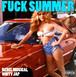 FUCK SUMMER vol.2