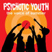 PSYCHOTIC YOUTH -THE VOICE OF SUMMER (LP)