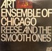 THE ART ENSEMBLE OF CHICAGO - Reese And The Smooth Ones
